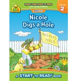 School Zone Book - Nicole Digs A Hole