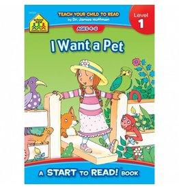 School Zone Book - I Want a Pet
