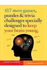 Workman Publishing Co Puzzle Book - 417 More Games, Puzzles, & Trivia - Challenges Specially Designed to Keep Your Brain Young