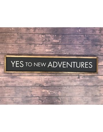 Yes To New Adventures