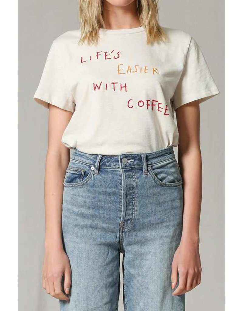Life is Easier With Coffee Embroidered Tee
