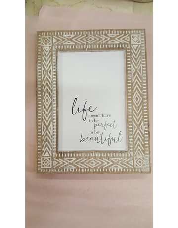 Life Doesn't Have to Be Perfect Frame