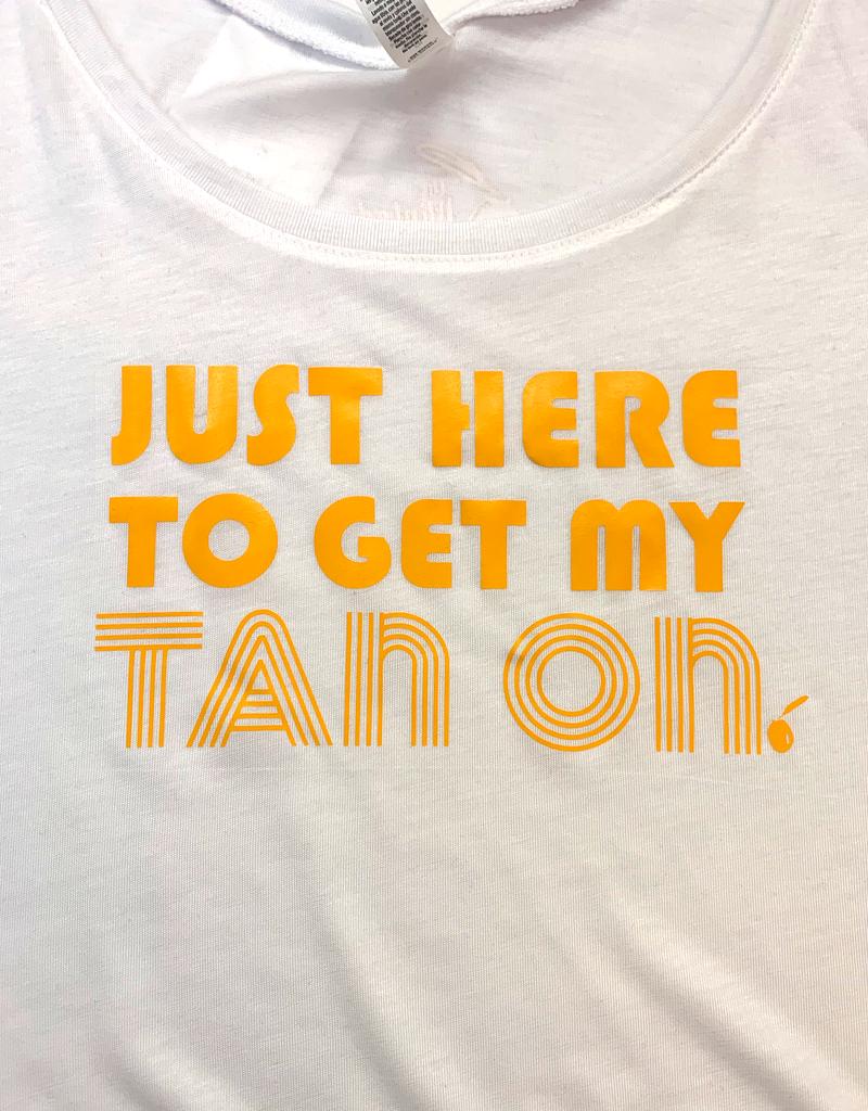 Get My Tan On Tank