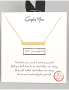 Be Simple Pendant Necklace