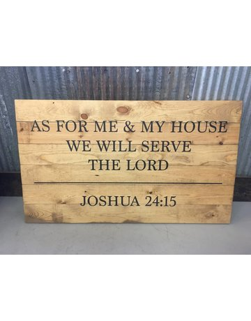 Cabin Fever Decor We Will Serve The Lord Sign