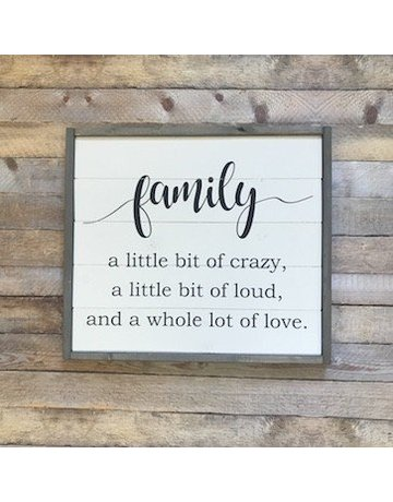 Cozy Timber CO. Family A Little Bit Of Crazy