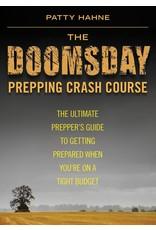 Skyhorse Publishing Inc The Doomsday Prepping Crash Course
