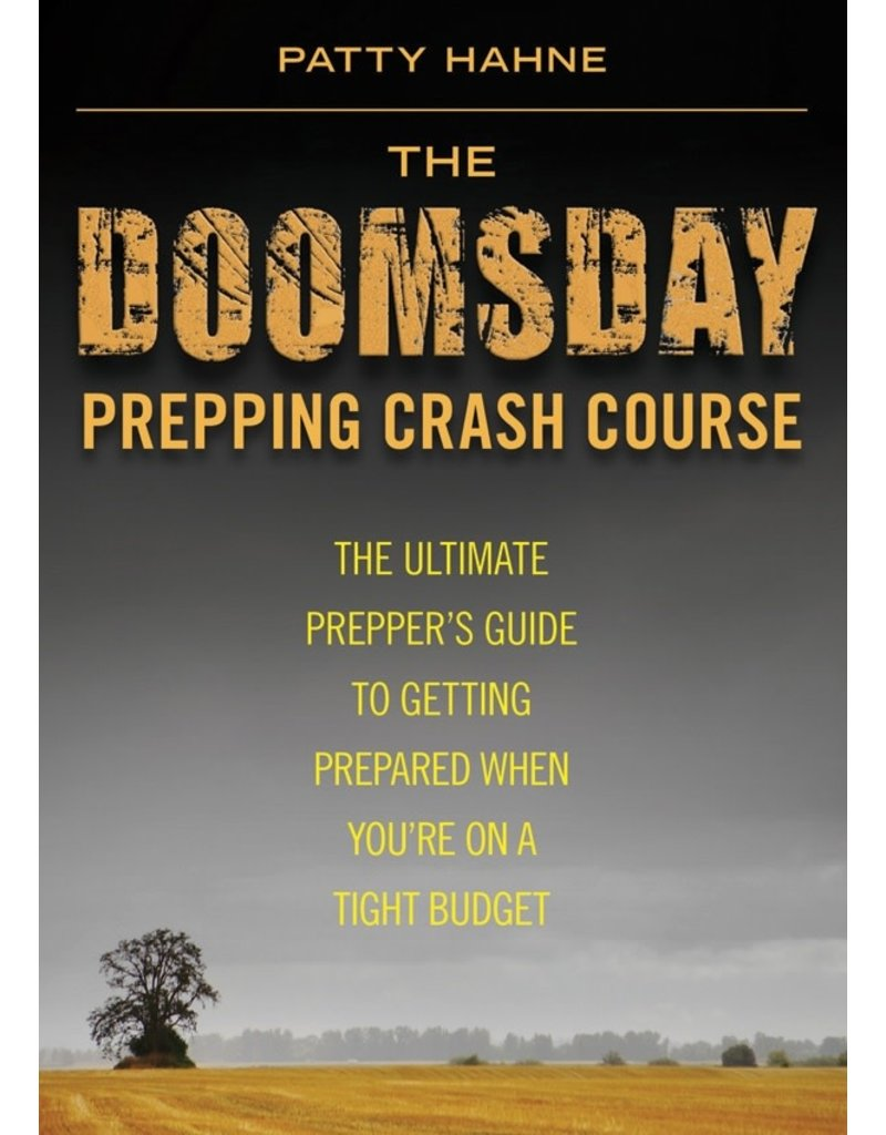 Skyhorse Publishing Inc The Doomsday Prepping Crash Course