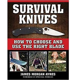 Skyhorse Publishing Inc Survival Knives Book
