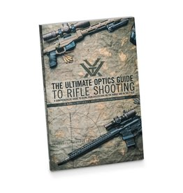 Vortex Book - The Ultimate Optics Guide to Rifle Shooting by VORTEX 181 pages