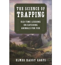 Skyhorse Publishing Inc The Science Of Trapping