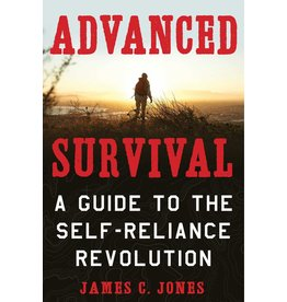 Skyhorse Publishing Inc Advanced Survival