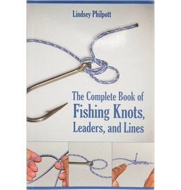 Skyhorse Publishing Inc The Complete Book of Fishing Knots, Leaders, and Lines. 200 pages Softcover w/colour pictures