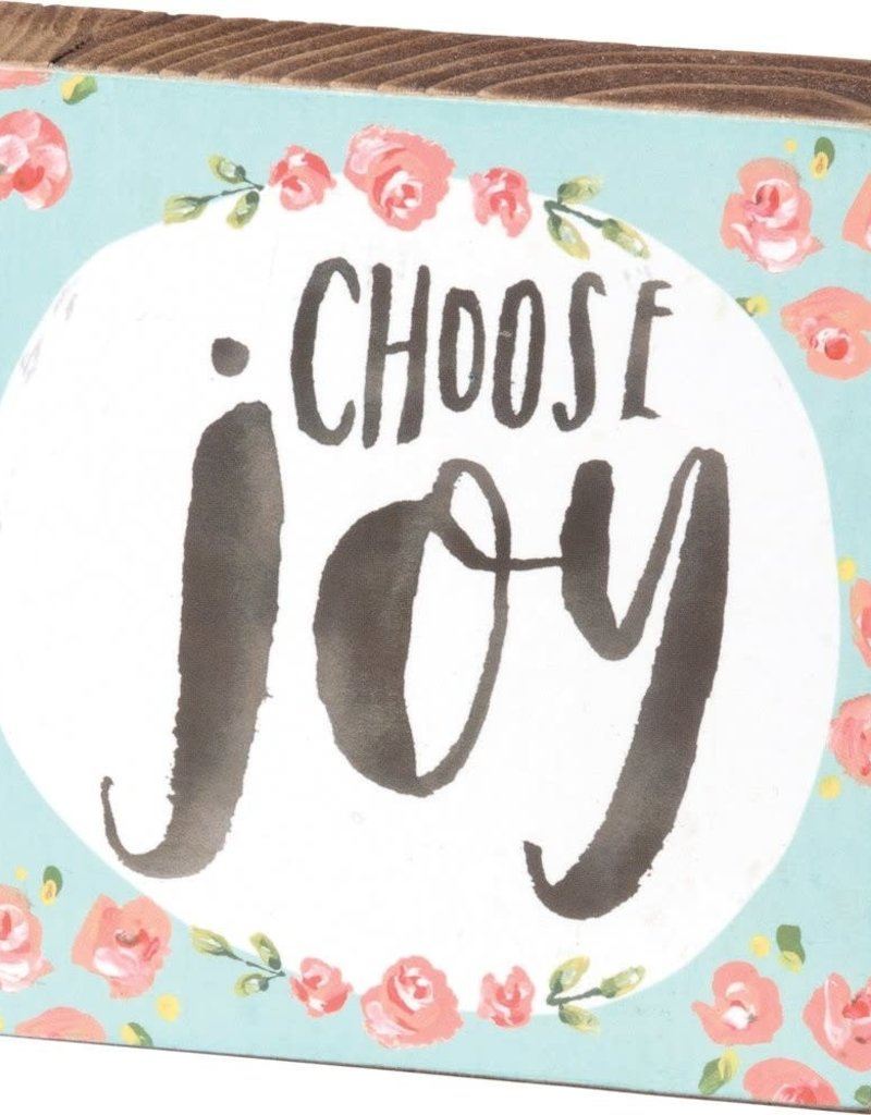 "37834 BLOCK SIGN - CHOOSE JOY 4"" x 4"" x 1"""