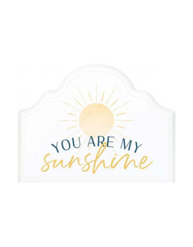 SPT0005 You Are My Sunshine - 6X4.5