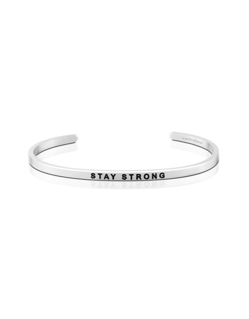 MANTRABAND STAY STRONG