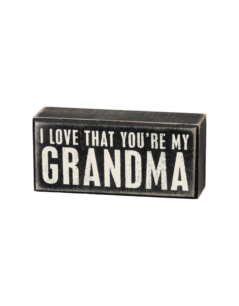 19445  Box Sign - You're My Grandma