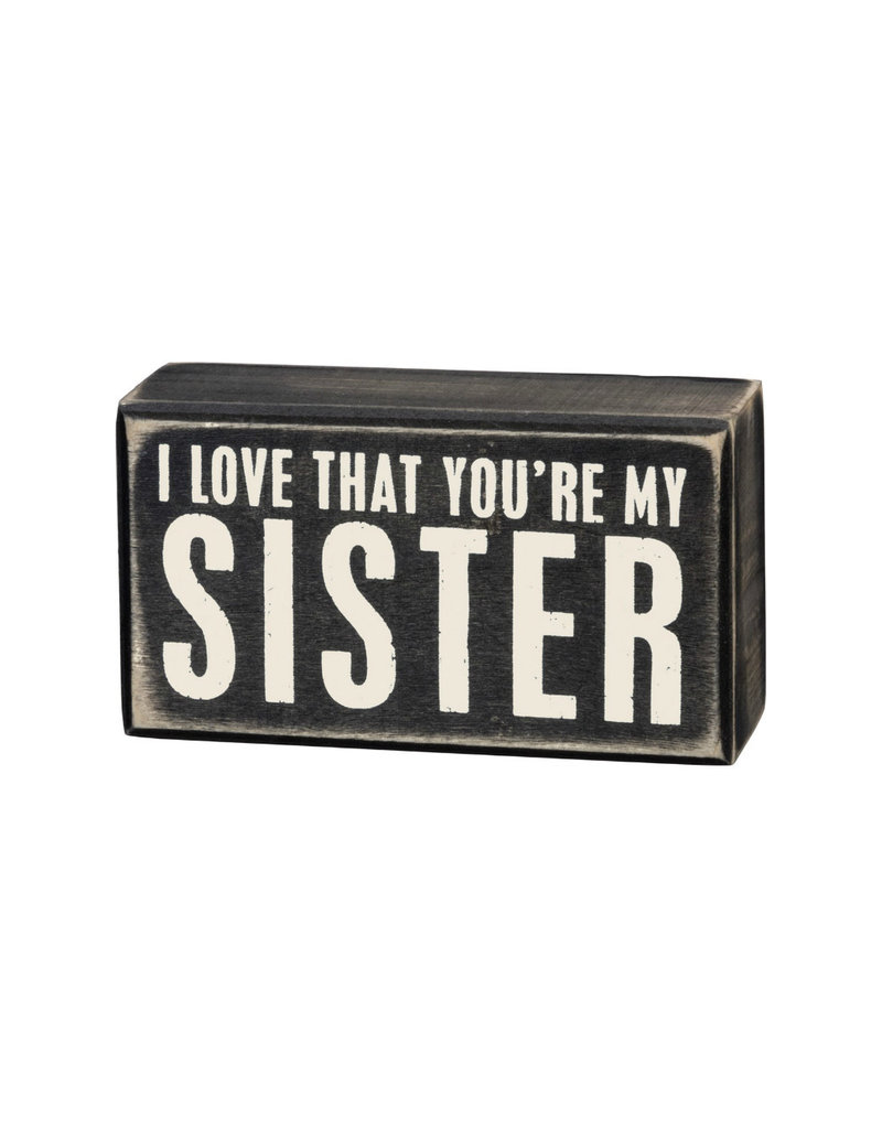 19449 Box Sign - You're My Sister