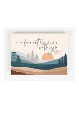 BHB0552 FEAR NOT FOR I AM WITH YOU ISAIAH 41:10 WORD BLOCK - 7.25X5.5