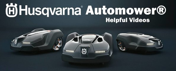 Husqvarna Automower Helpful Videos