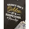 Silence Isn't Golden Tee