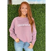 COCKTAILS Sweatshirt