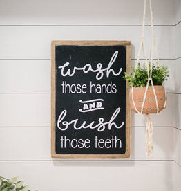 Wash those hands & brush those teeth