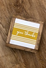 Give Thanks Striped Sign