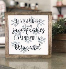 "If Kisses were Snowflakes....9.5"" x 9.5"""