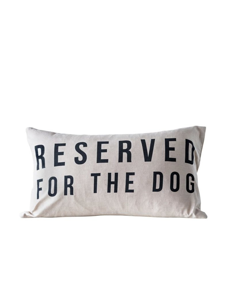 Reserved for the Dogs Pillow