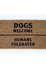 Dogs welcome/humans tolerated door mat