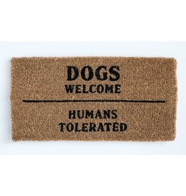 Dogs welcome/humans tolerated door mat