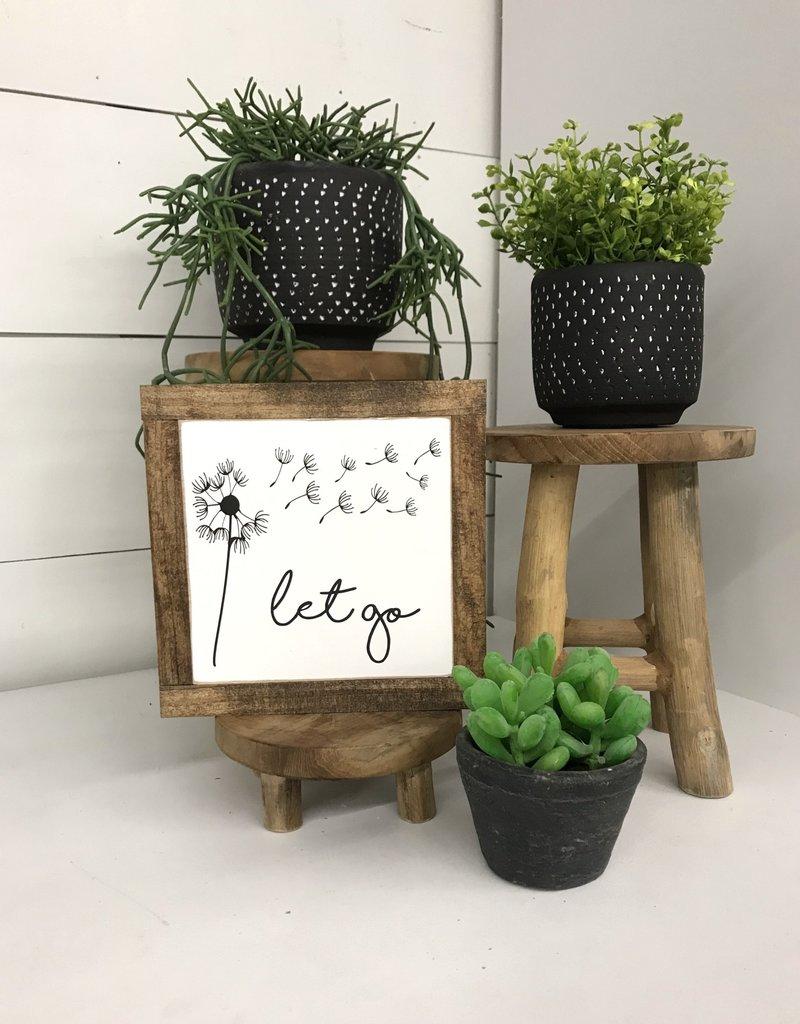 Let go mini sign