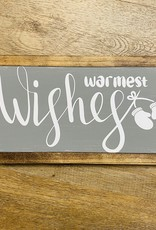 """Warmest Wishes wood sign, 13.5""""x7.5"""""""