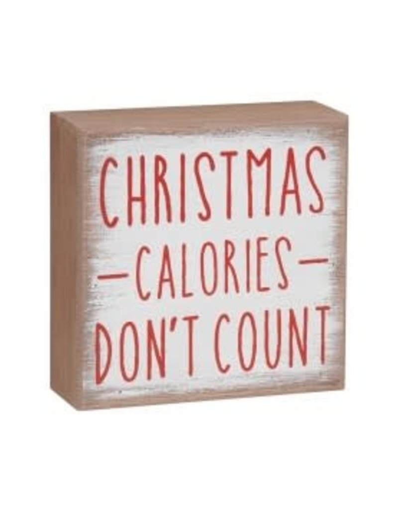 Christmas Calories Don't Count Box Sign