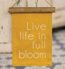 Live Life in Bloom, fabric wall decor