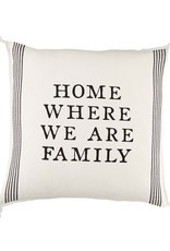 We Are Family Pillow