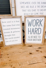 Work hard & be nice to your brother 12x18