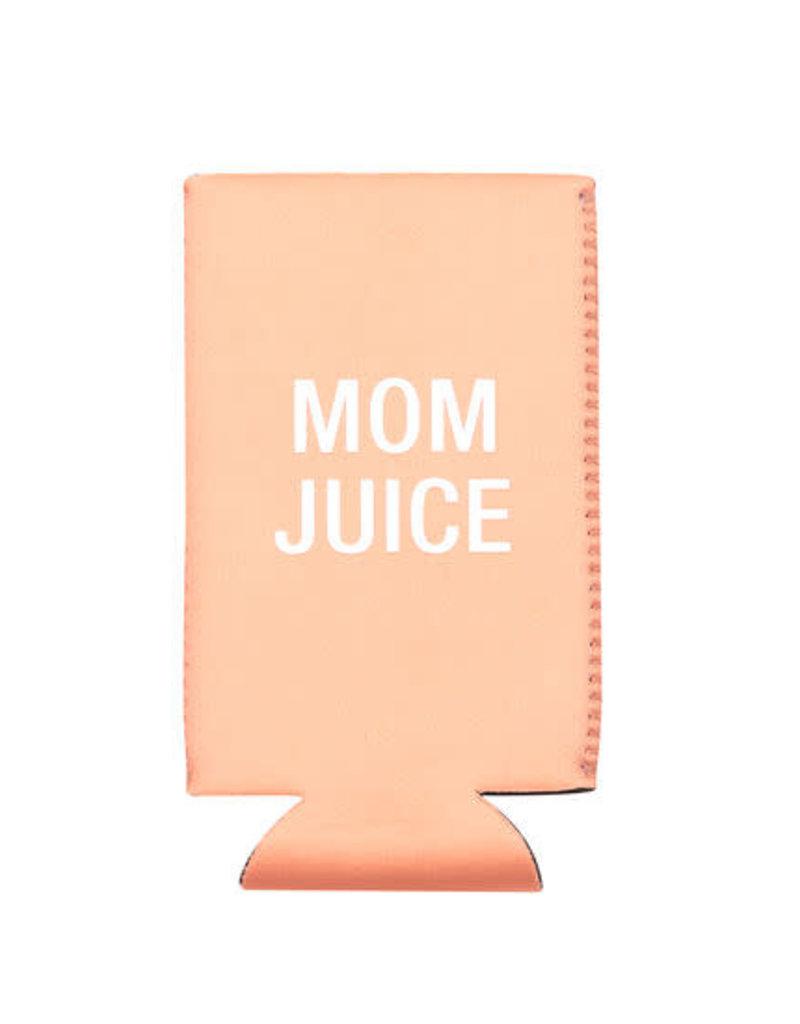 Mom Juice Slim Koozie