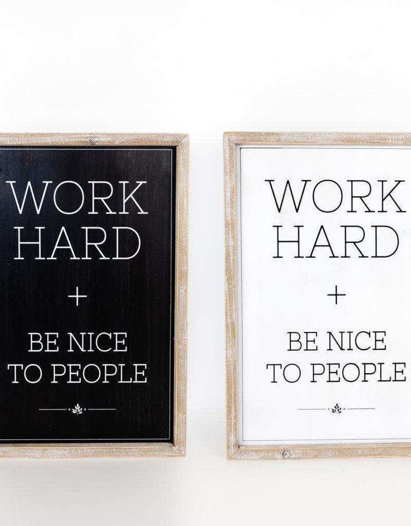 Work Hard Rvs Sign