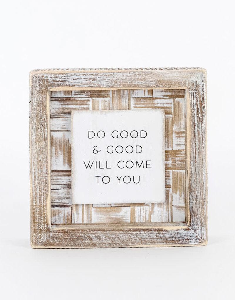 Do Good Bamboo Wood Sign