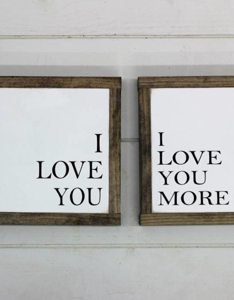 I Love You, I Love You More (Little Sign Set)