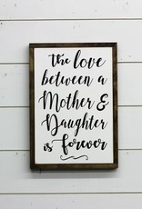 Mother & Daughter Sign