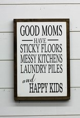 Good Moms Sign
