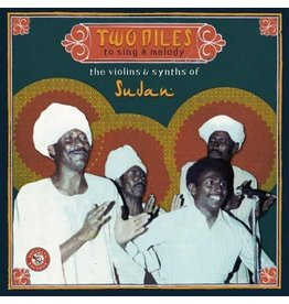 Ostinato Various: Two Niles to Sing a Melody: The Violins & Synths of Sudan LP