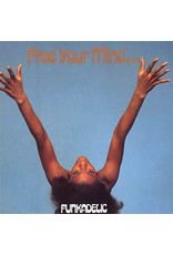 Westbound Funkadelic: Free Your Mind And Your Ass Will Follow LP