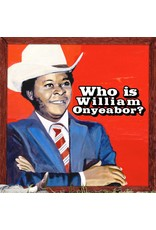 Luaka Bop Onyeabor, William: Who Is William Onyeabor? LP?