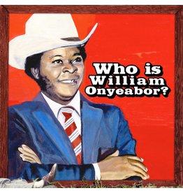 Luaka Bop Onyeabor, William: Who Is William Onyeabor? LP?