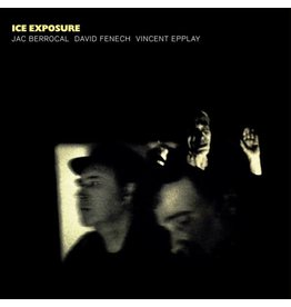 Blackest Ever Black Berrocal/Fenech/Epplay: Ice Exposure LP