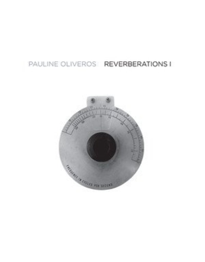 Important Oliveros, Paulina: Reverberations 1 2LP